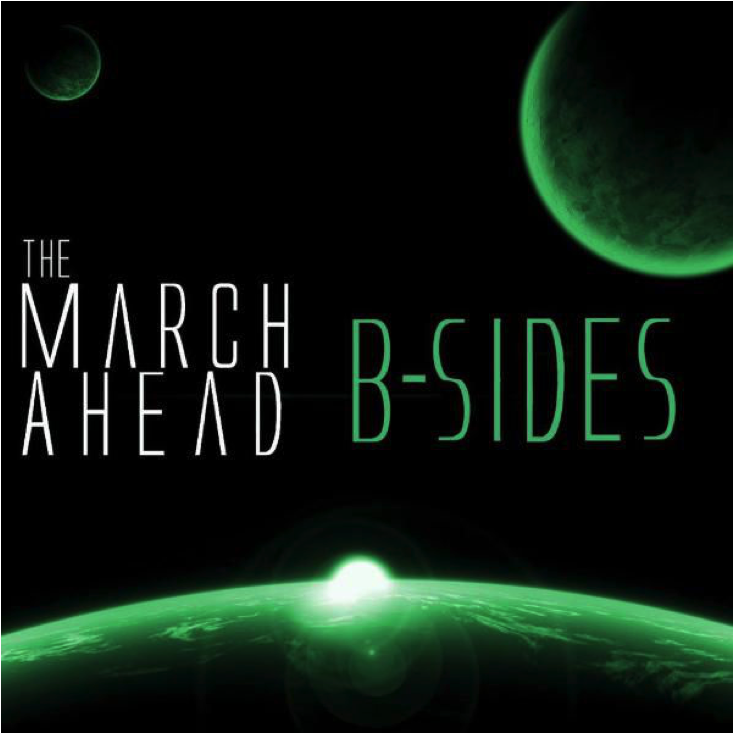 The March Ahead   B-Sides   2012  (Production/Engineering/Mixing)