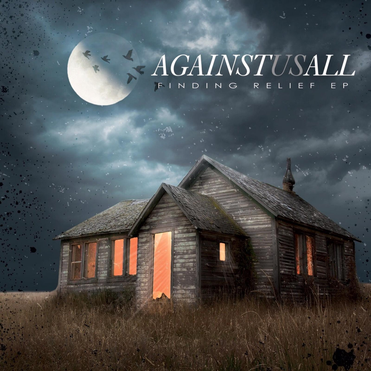 Against Us All   Finding Relief   2016  (Production, Engineering, Mixing)