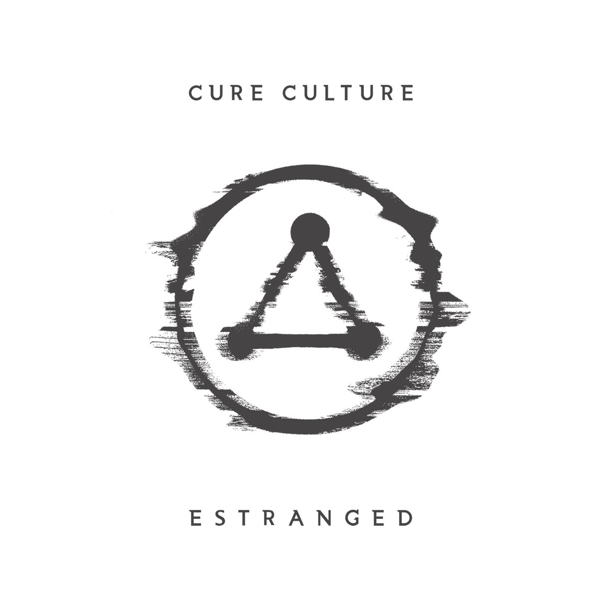 Cure Culture   Estranged   2017  (Production, Engineering, Mixing)