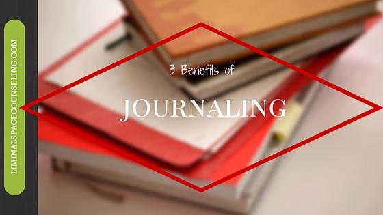 3 benefits of journaling