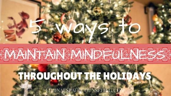mindfulness during holidays