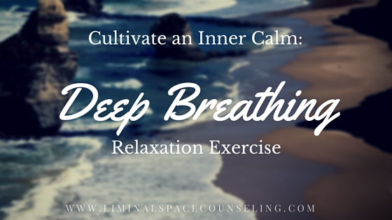deep-breathing-for-relaxation-destress-counselor-blog-by-therapist