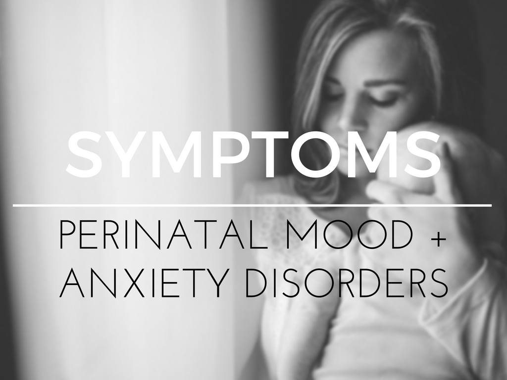Click for more information on signs and symptoms of PMADs