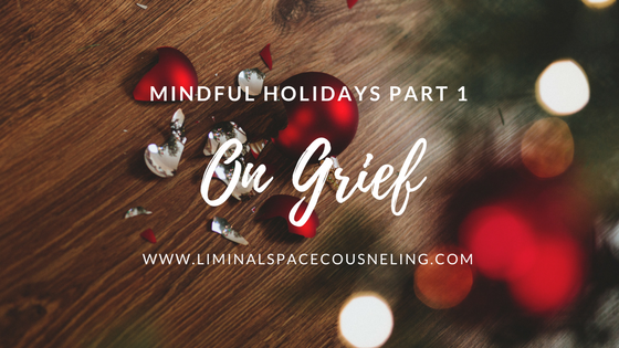 mindfulness holidays grief loss