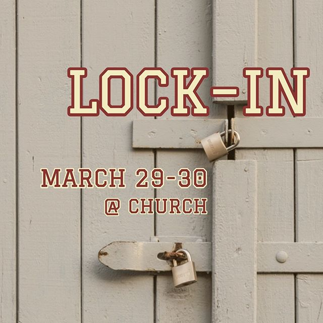 LOCK IN IS THIS FRIDAY-SATURDAY!! Be excited for fun games and a night at church :-)) Make sure to rsvp on FB!🔒