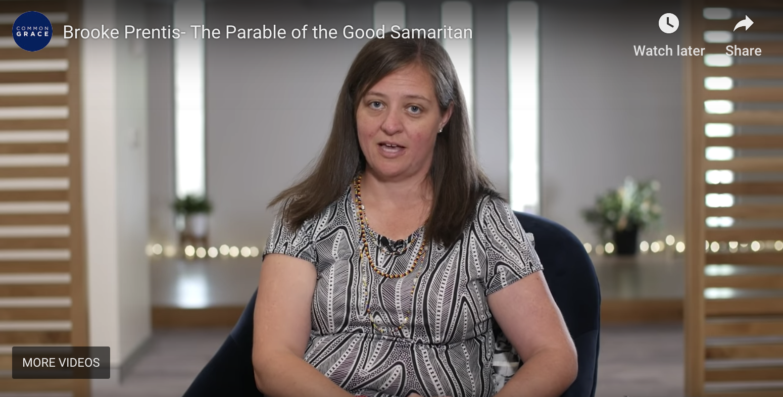 The Good Samaritan      Common Grace's Lent Teaching Series   13 March, 2019  Brooke Prentis, 2019 ADM Senior Fellow, shares a powerful reflection, inviting us to see our neighbour who is hurting and who does not feel loved.