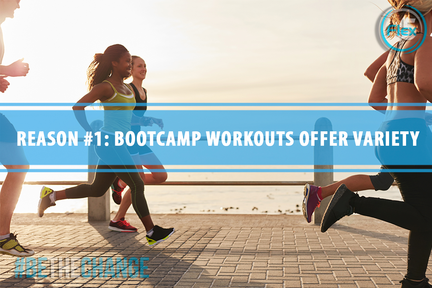 flex5-blog-5-reasons-to-add-bootcamp-workouts-to-your-fitness-schedule-variety-final