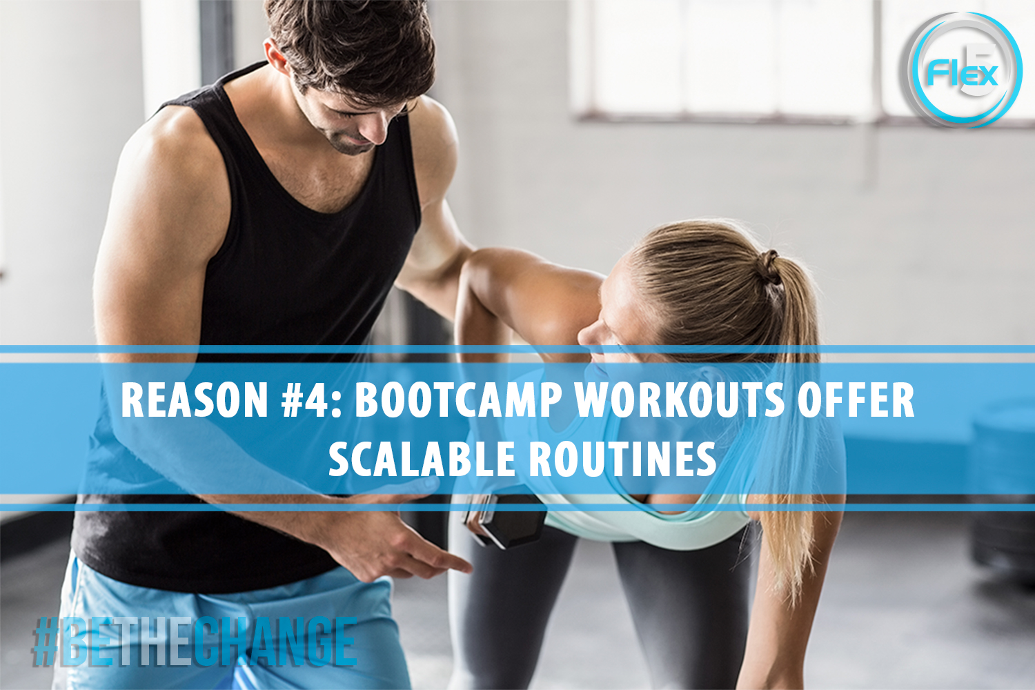 flex5-blog-5-reasons-to-add-bootcamp-workouts-to-your-fitness-schedule-scalable-workouts