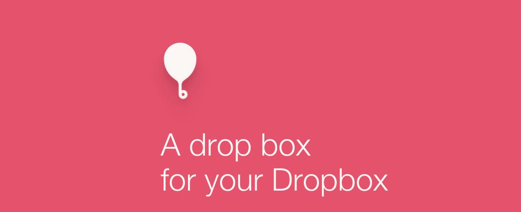 balloon.io, a dropbox for your dropbox