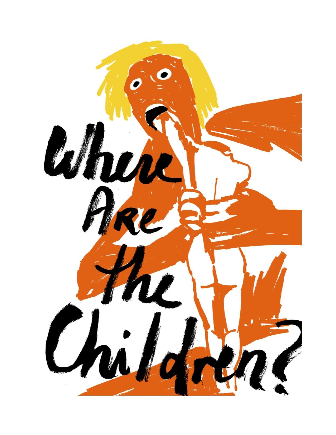 Trump where are the children jpg.jpg
