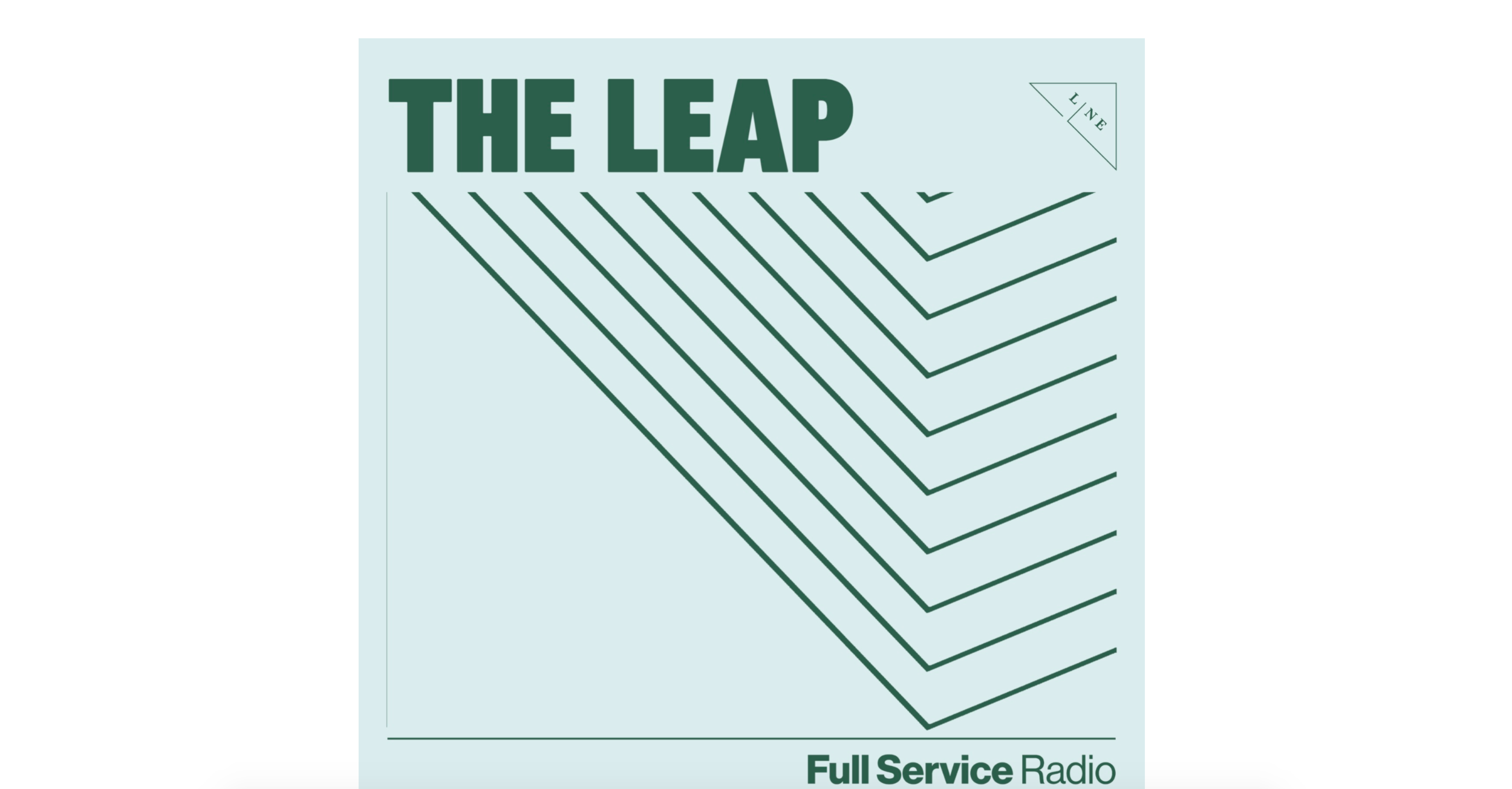 The Leap at Full Service Radio - January 2018