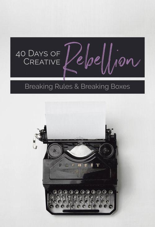 40 Days of Creative Rebellion by Violeta Nedkova