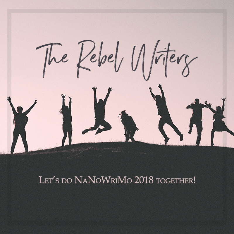 The Creative Rebel Writers are doing NaNoWriMo 2018! Join us. :)