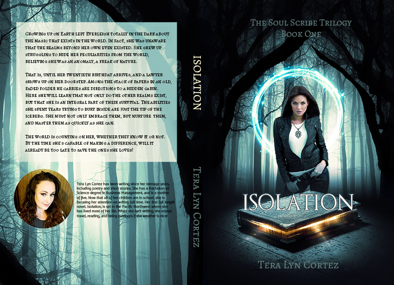 The Soul Scribe Trilogy Book One: Isolation by Tera Lyn Cortez, Book Cover Design by Violeta Nedkova