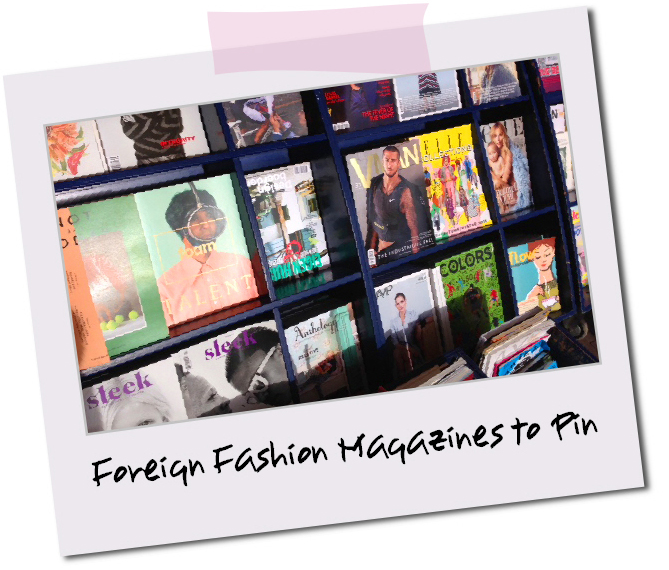 Foreign Magazines to Pinterest