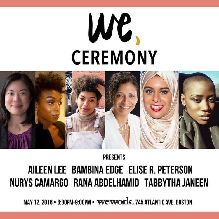 Gallery Talk: Women of Color Empowerment - We, Ceremony is proud to present our first Gallery Talk. Join us on Thursday, May 12th for an evening filled with real stories from women of color. We will be exhibiting photographs of past features followed by a panel discussion led by influential women of color.The topic of our Gallery Talk is storytelling. We want to strengthen our community of women of color by learning about our unique, yet often shared experiences and celebrate the multiple identities within our demographic. Through this conversation, we aim to inspire and mobilize our guests to take actionable steps (big or small) to combat racism, gender inequality, and sexual orientation discrimination as it relates to their individual lives.