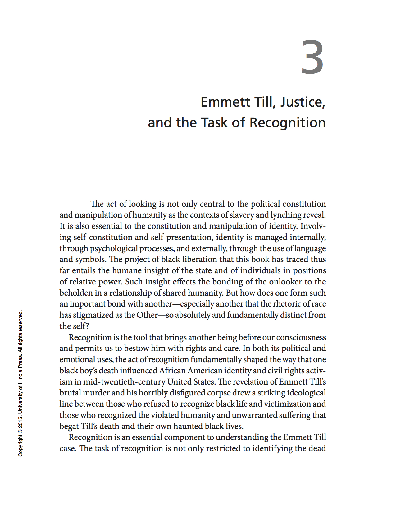 "Courtney R. Baker, "" Emmett Till, Justice, and the Task of Recognition ,""  Humane Insight: Looking at Images of African American Suffering and Death  (Urbana-Champaign, IL: University of Illinois Press, 2015). 69-93, n. 129-32."