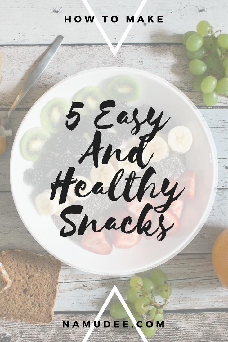 5-easy-and-healthy-snacks-namudee
