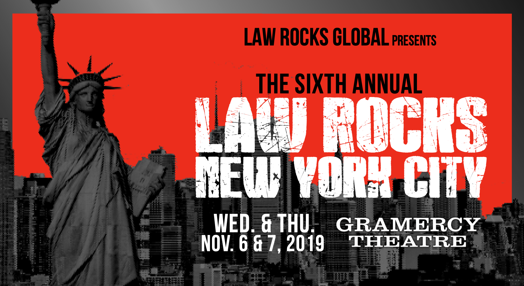 6th Annual Law Rocks New York City - Thursday, November 7 - Gramercy