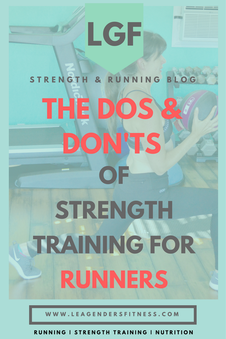 the Dos and Don'ts of strength training for runners