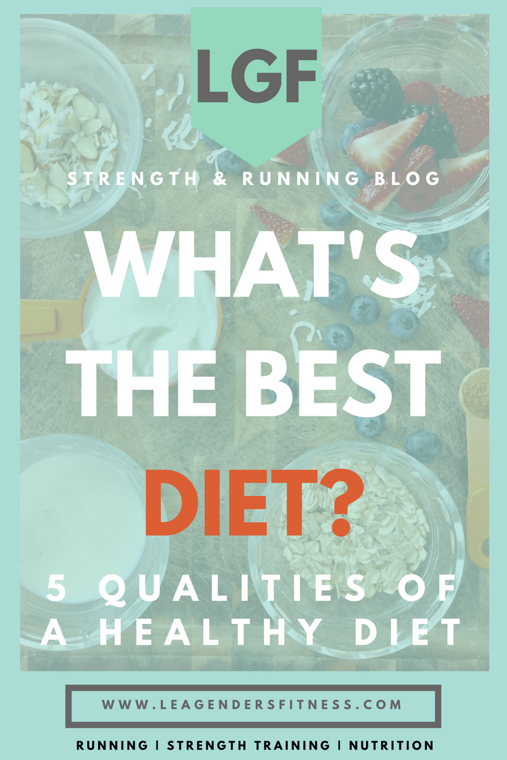 What's the best diet? 5 qualities of a healthy diet. save to pinterest for later.