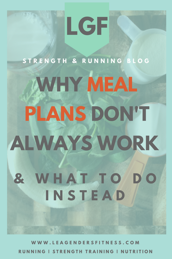 why meal plans don't always work and what to do instead. save to your favorite Pinterest board for later.