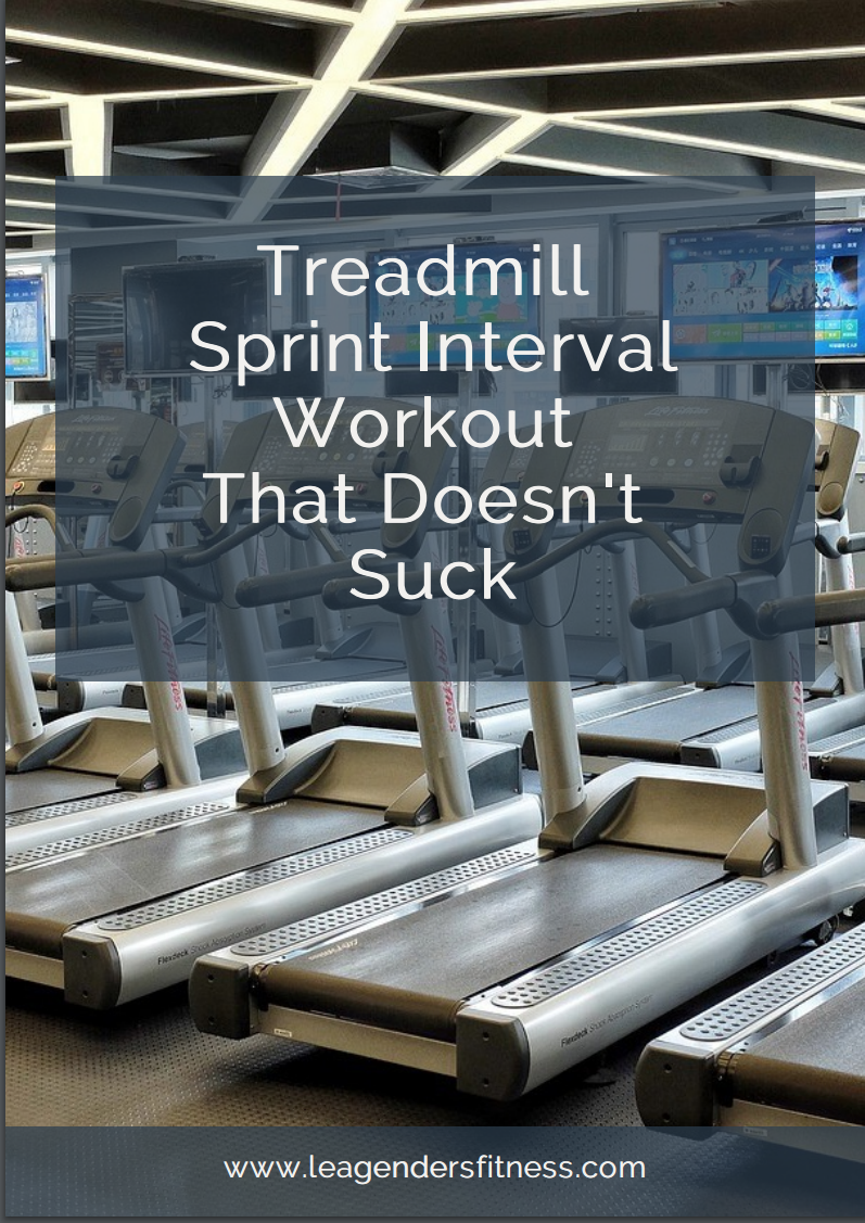 Treadmill Sprint Interval Workout That Doesn't Suck — Lea