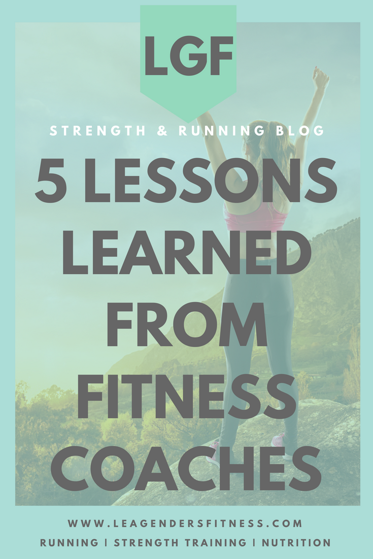 5 lessons learned from my fitness coaches. Save to Pinterest for later.