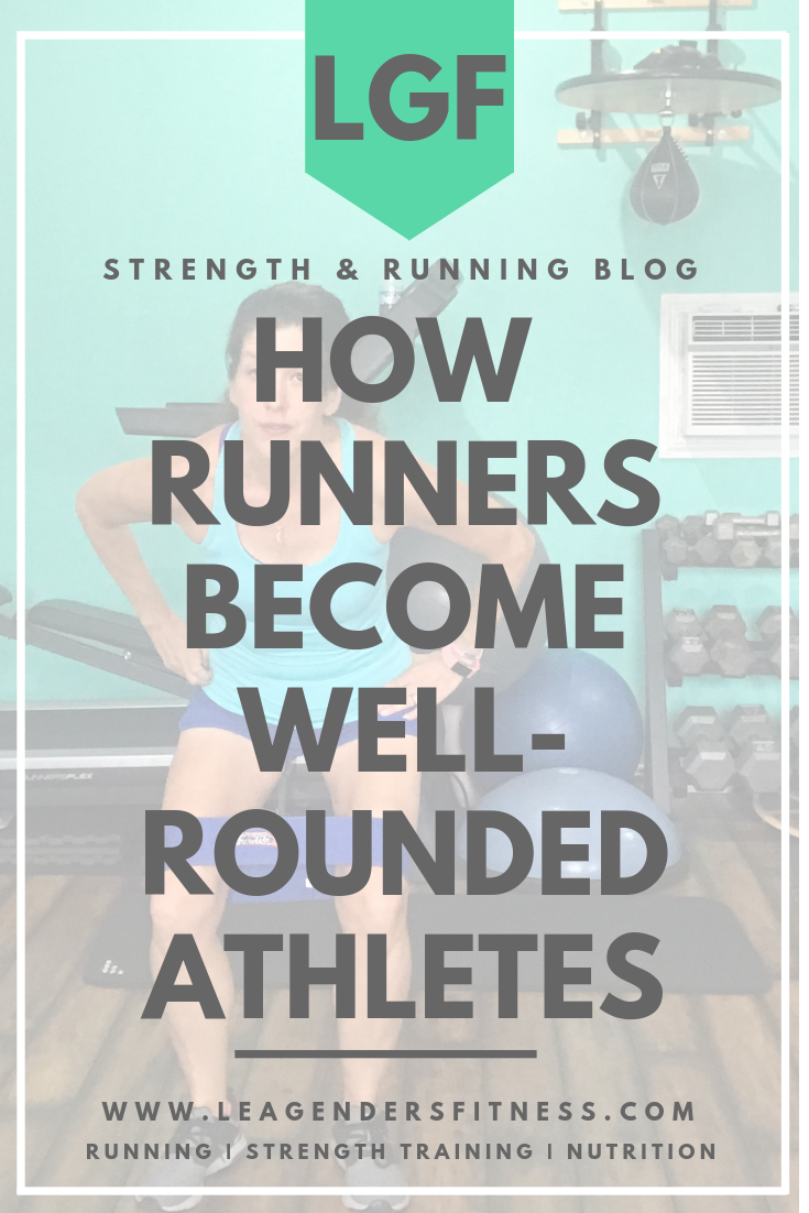 how runners become well-rounded athletes. Save to your favorite Pinterest board for later.