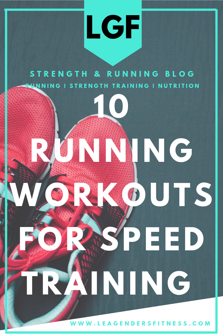 10 running workouts for speed training. Save to your favorite Pinterest running board for later!