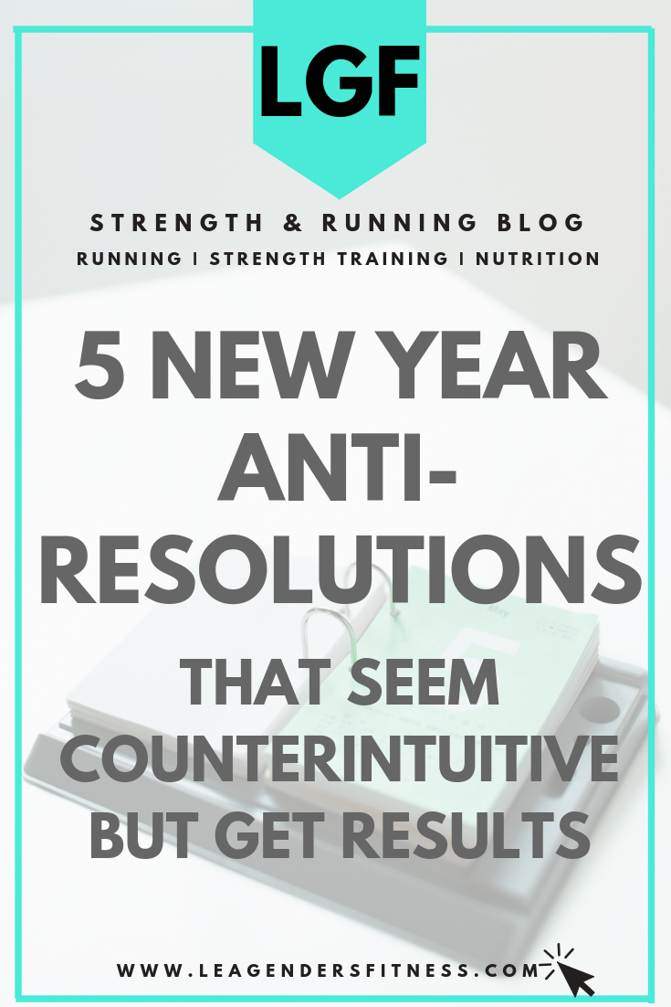 anti-resolutions that get results. save to your favorite Pinterest board for later