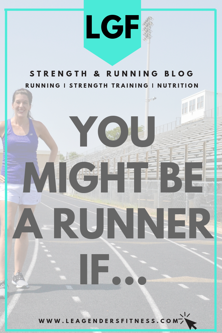 You Might Be a Runner If… you save this to your favorite Pinterest board to laugh at later.