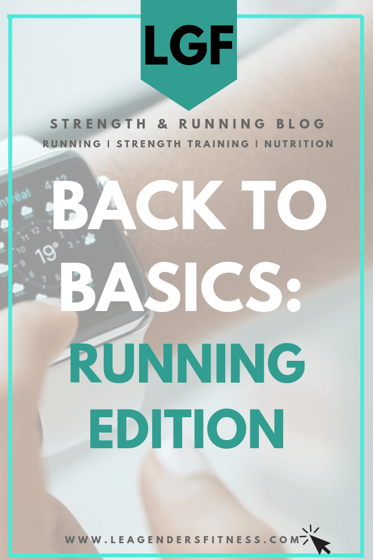 Back To Basics: Running Edition. Save to your favorite Pinterest board for later