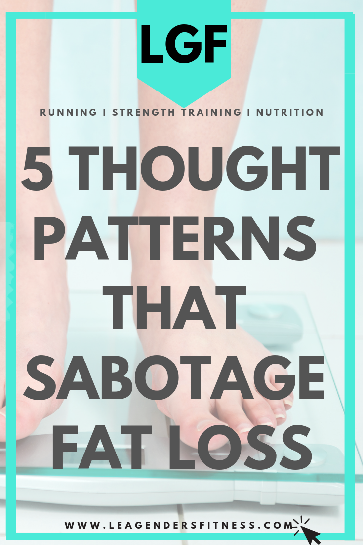 thoughts that sabotage fat loss
