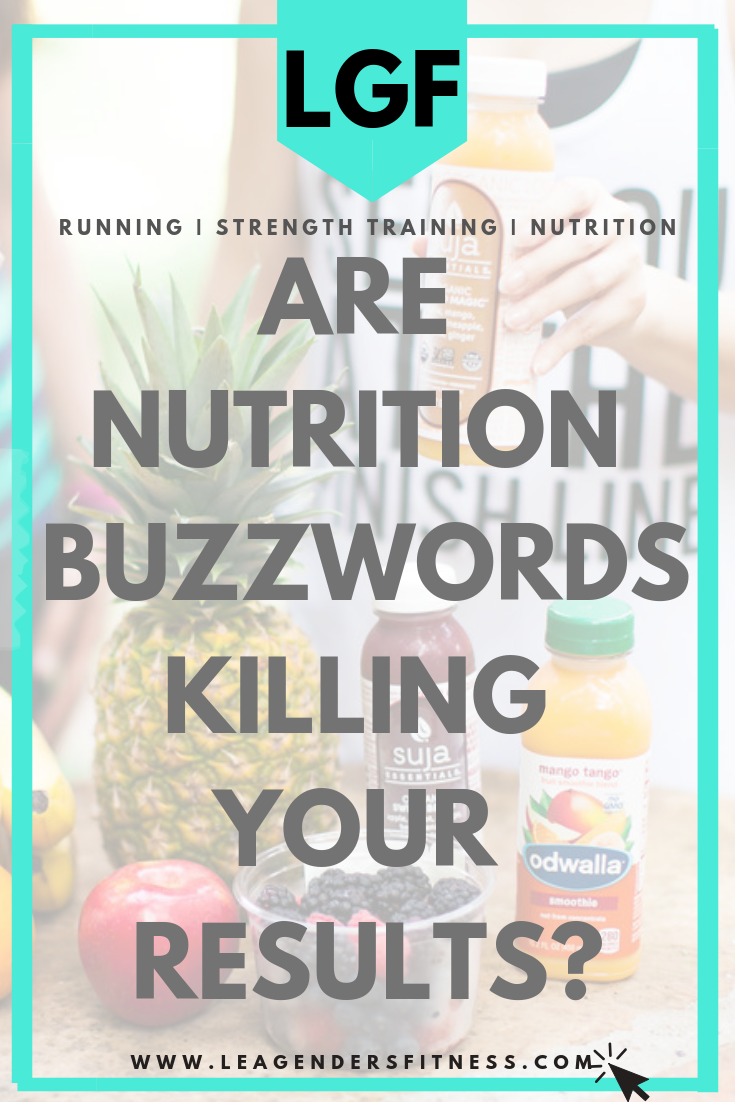 Are nutrition buzzwords killing your results? Save to your favorite health-focused Pinterest board to share.