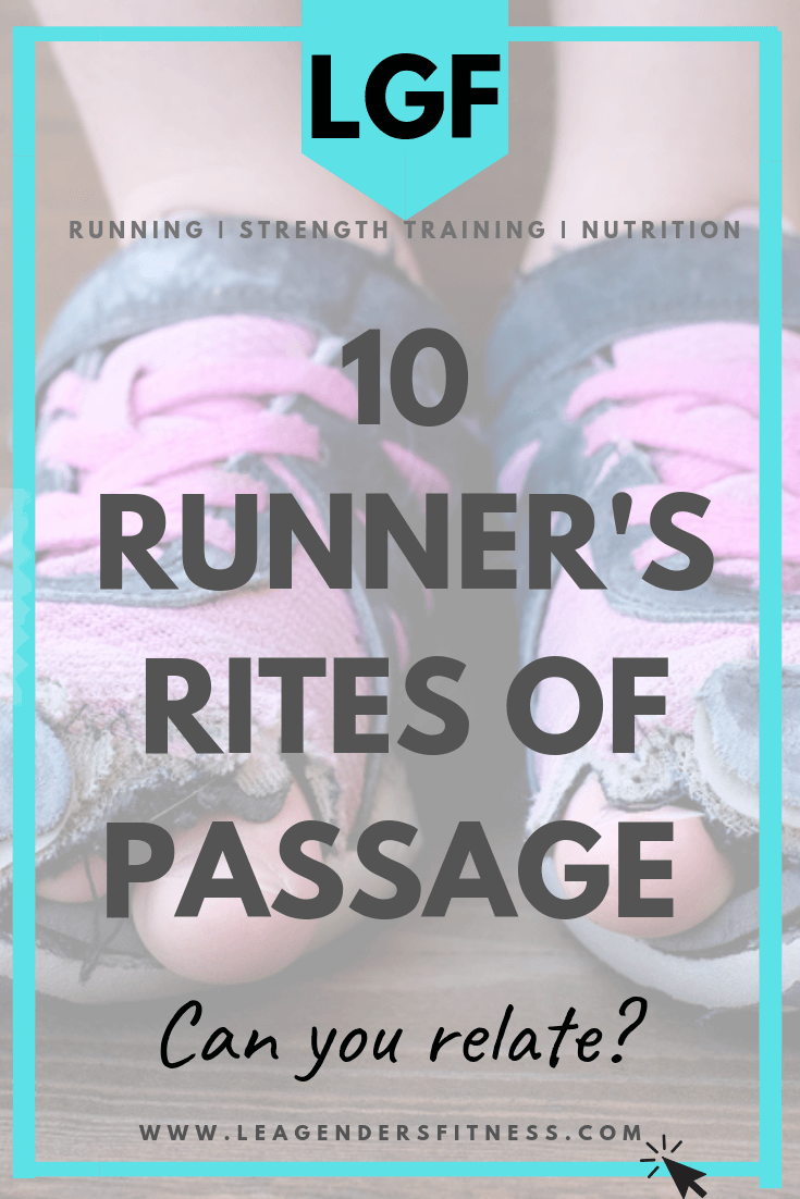 10 Runner's Rites of Passage: can you relate? Save to your favorite running Pinterest board to share.