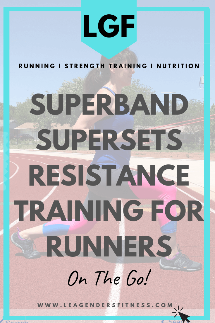 Superband Supersets: Resistance Training for Runners on the Go! Save to your favorite Pinterest board to share.