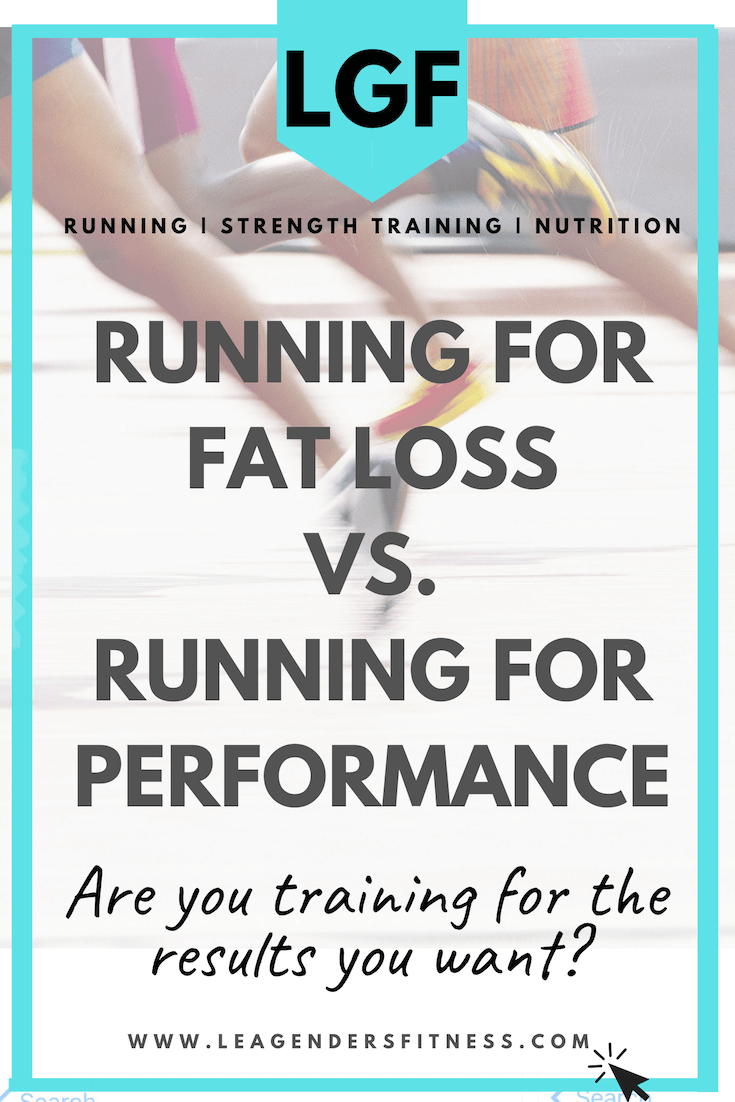 Running for performance vs. Running for Weight loss: Are you training for the results you want? Save to your favorite running Pinterest board to share.