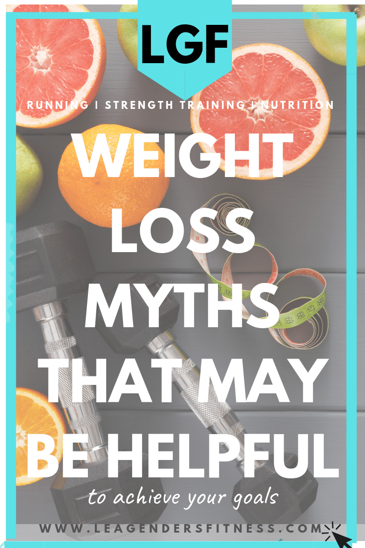 weight loss myths that may be helpful in achieving your goals. Save to your favorite Pinterest board to share!