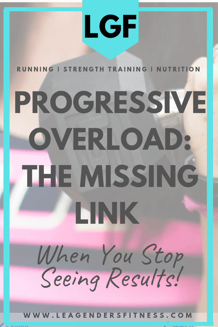 Progressive Overload: the missing link when you stop seeing results. Save to your favorite Pinterest board to read later or to share!
