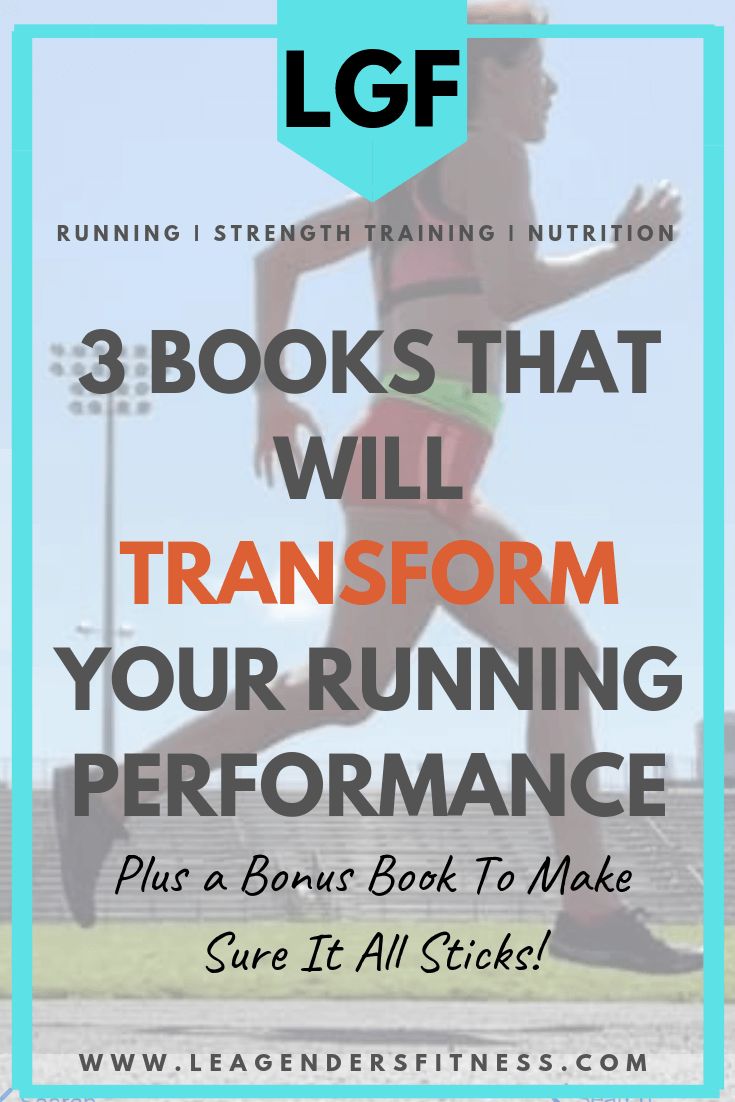 3 books to transform your running performance. Save to Pinterest for later or to share!