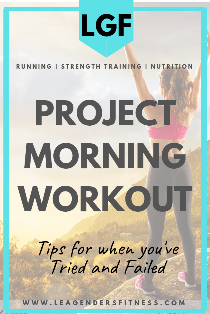 Project morning workout. Tips for when you've tried and failed. Save to Pinterest to share or to read later.