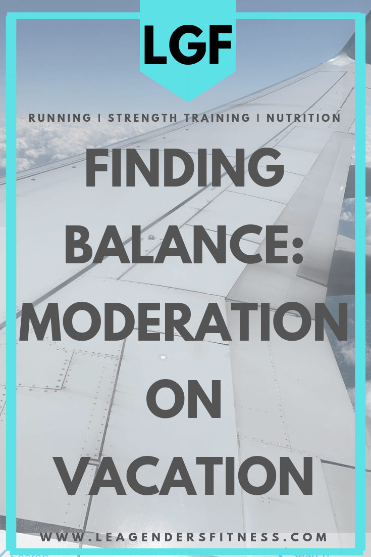 Finding balance: moderation on vacation. Save to your favorite Pinterest board to save for later or to share.