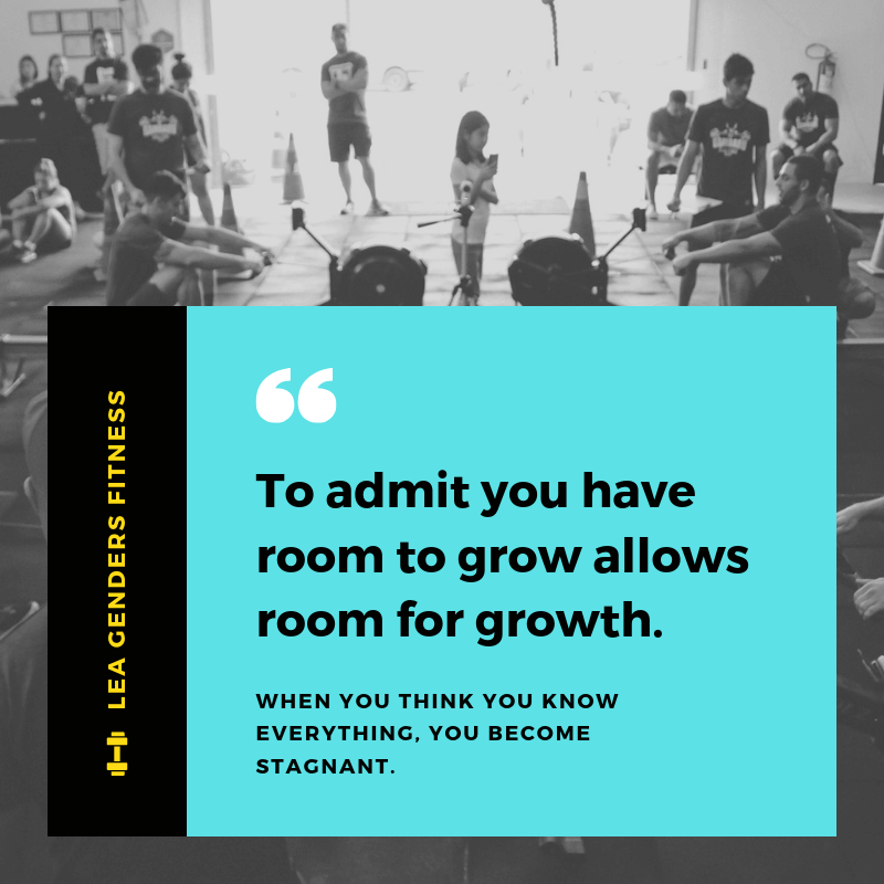 To admit you have room to grow allows room for growth. (1).png