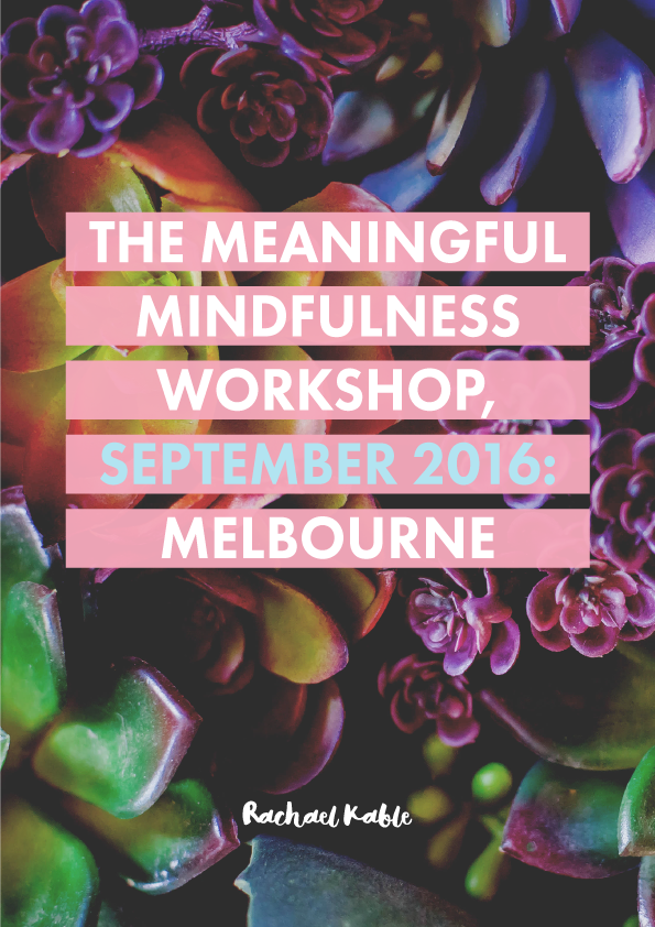 The Meaningful Mindfulness Workshop