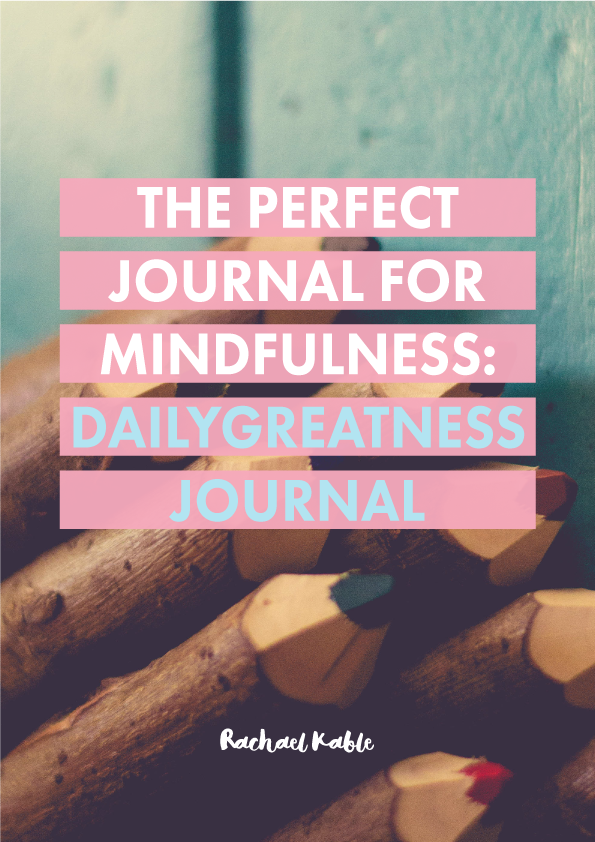 The Perfect Journal for Mindfulness