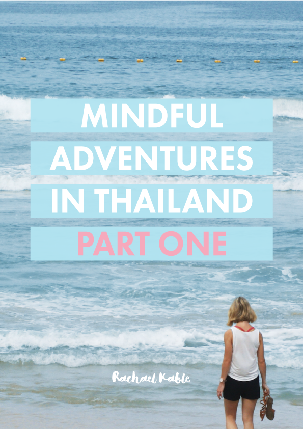 Mindful Adventures in Thailand