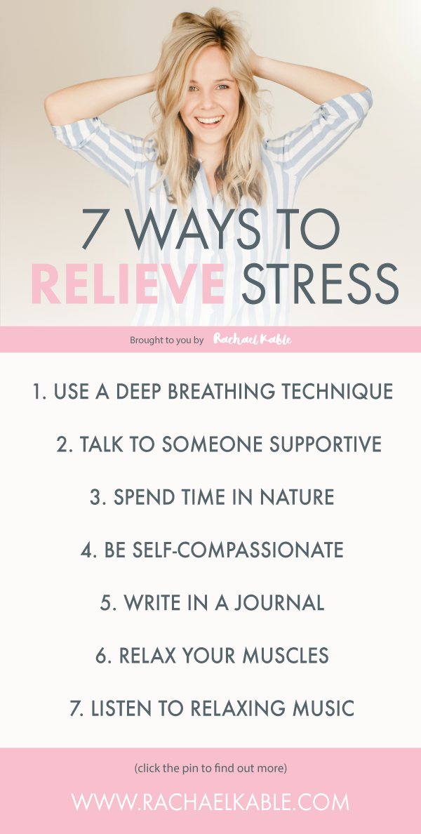 The Mindful Kind 7 Ways to Relieve Stress Rachael Kable