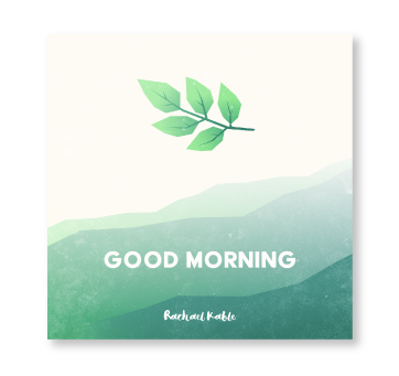 Good Morning Meditation Album Rachael Kable