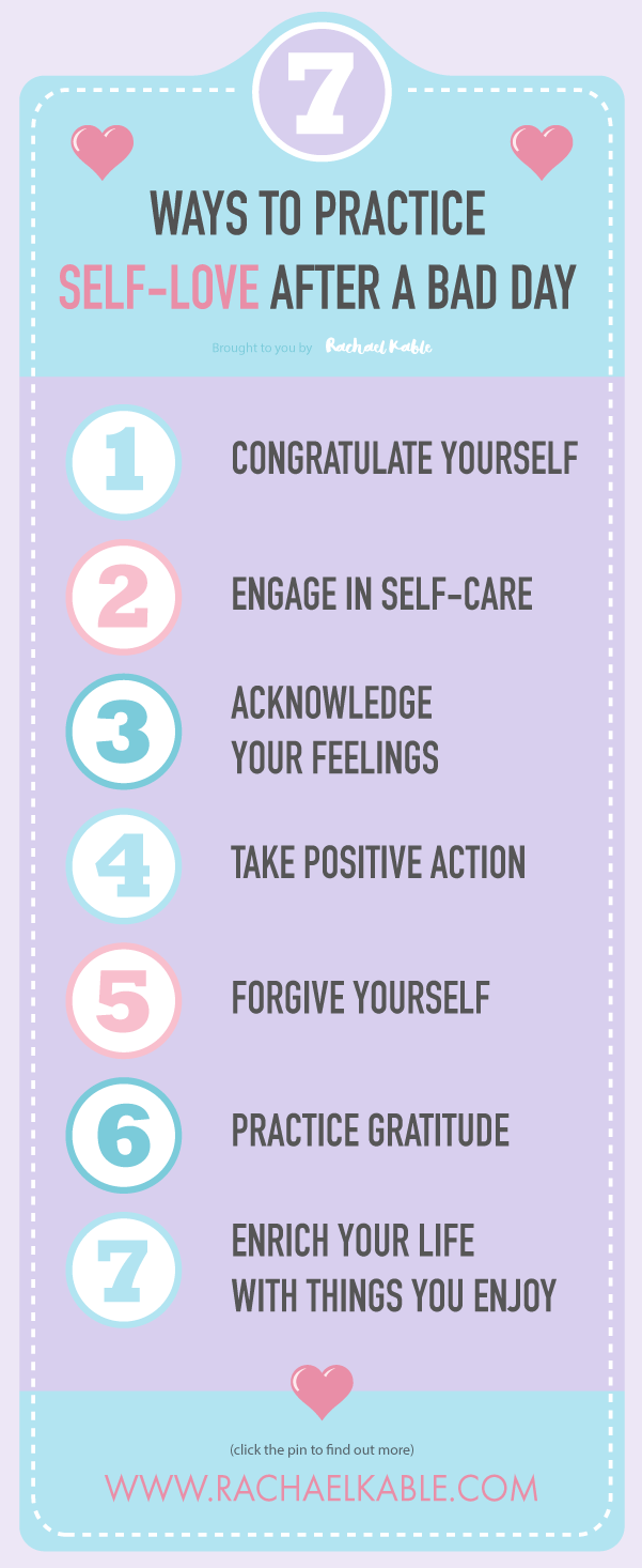 7 ways to practice self-love after a bad day Rachael Kable